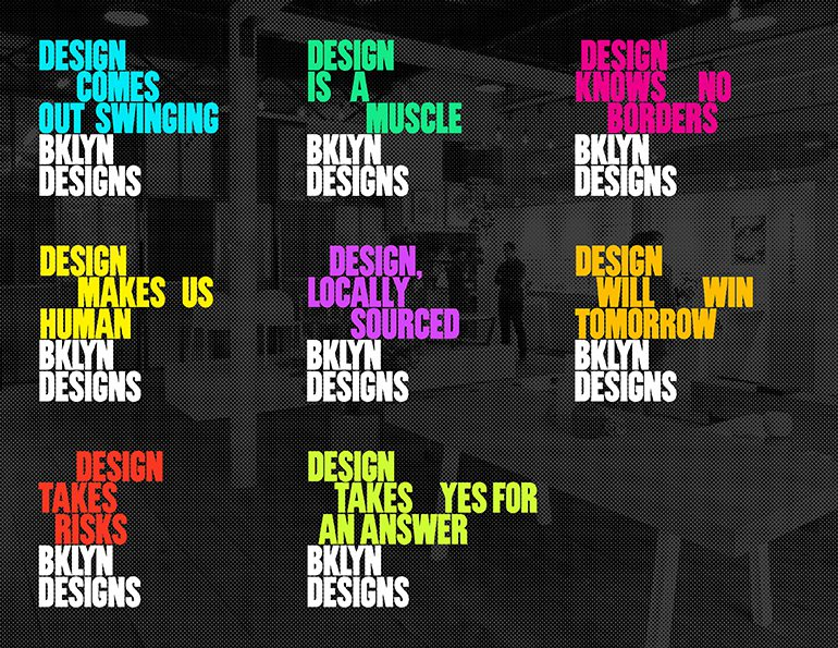 BKLYN DESIGNS 2016 Branding and Graphics Campaign