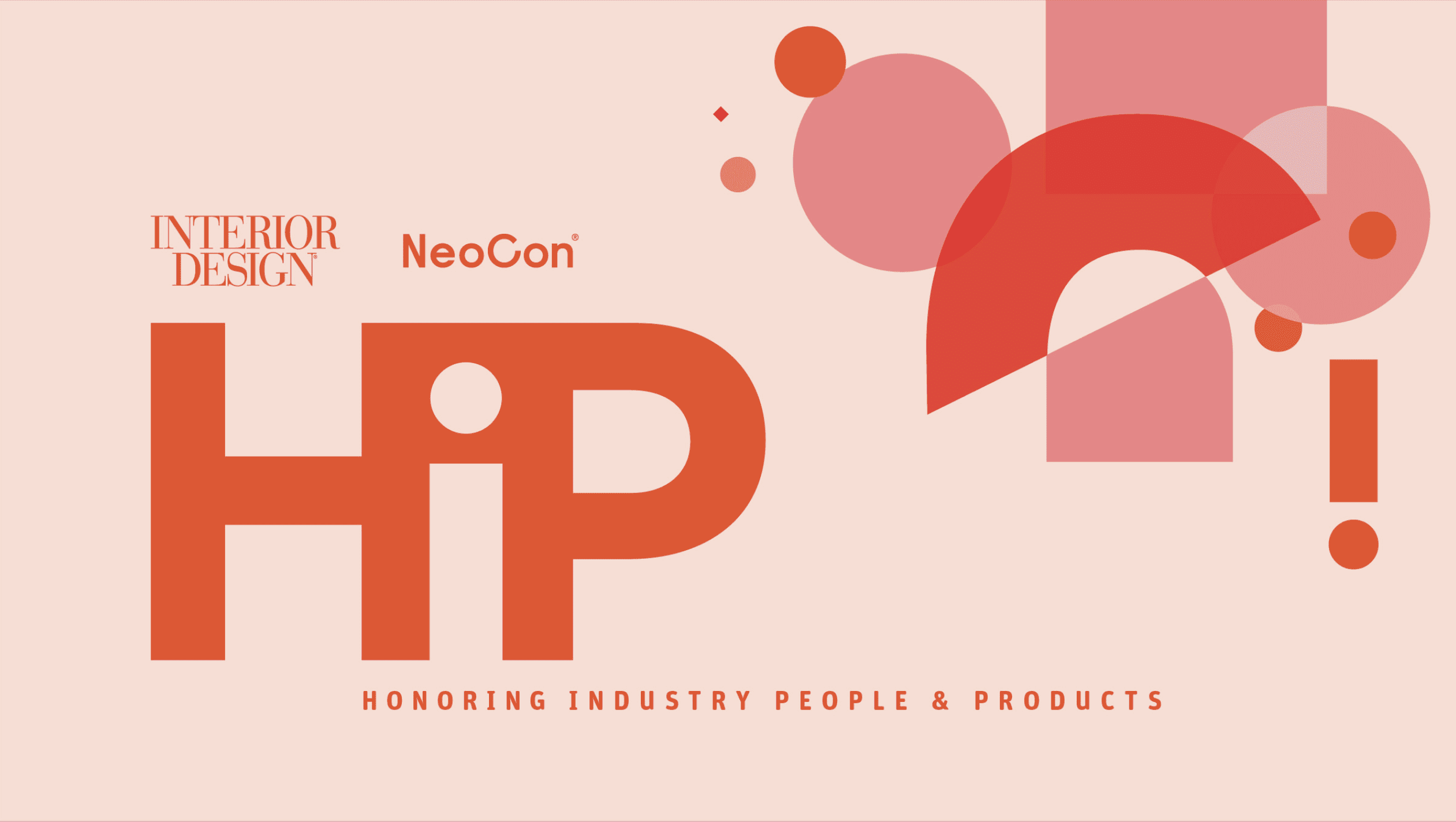HiP Awards at NeoCon: Honoring Industry People and Products